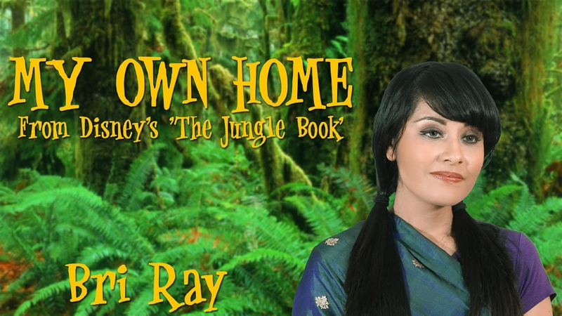 Disney's The Jungle Book My Own Home cover by Bri Ray