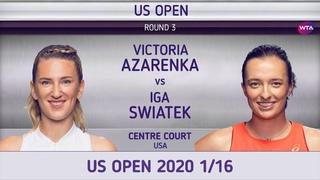 Виктория Азаренко - Ига Швентек 1/16 US Open 2020 Victoria Azarenka - Iga Swiatek