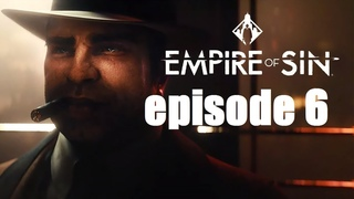 Empire of Sin_#episode 6_#ОПГ