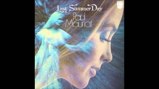 Paul Mauriat - Last Summer Day 愛するハーモニー/ポール・モーリア青春の詩情 (Japan 1972) [Full Album]