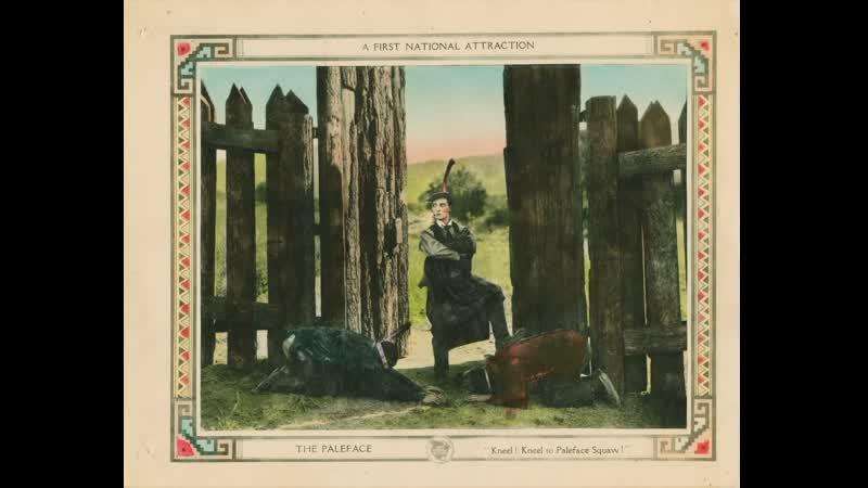 Бледнолицый The Paleface Короткометражка вестерн комедия 1922