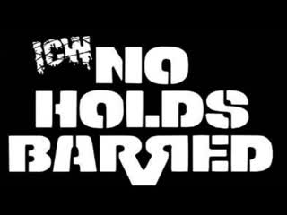 ICW No Holds Barred Volume 6 - Rollin' With The Punches