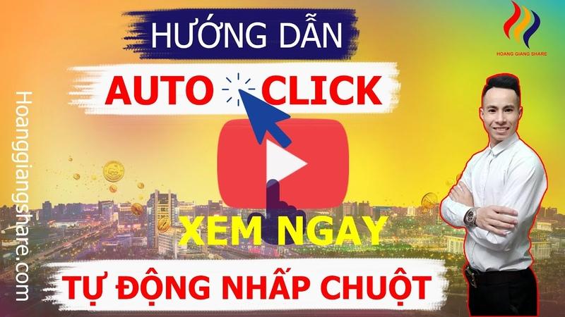 ✅ Hướng Dẫn Tải Cách Sử Dụng Phần Mềm GS Auto Click 3 1 2 UP TIN TỰ ĐỘNG Hoàng Giang Share