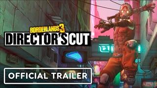 Borderlands 3: Director's Cut - Official Launch Trailer