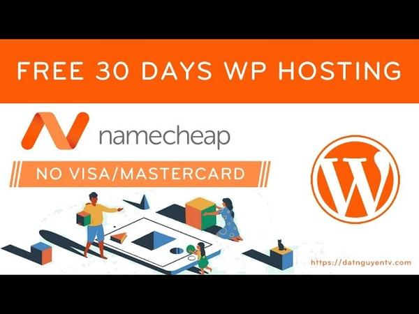 Sử dụng miễn phí 30 ngày WP Hosting tại Namecheap Wordpress Hosting FREE No Visa Mastercard