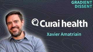 Building AI-powered primary care with Curai's CTO, Xavier Amatriain