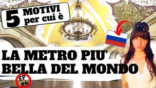 5 MOTIVI per cui la METROPOLITANA DI MOSCA è LA PIU' BELLA AL MONDO - VLOG, Un'italiana in Russia #4