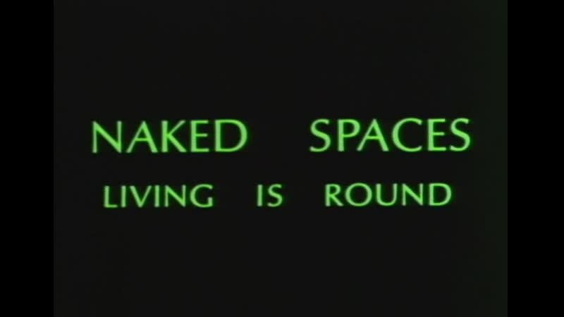 Naked Spaces Living Is Round (1985) dir. T. Minh-ha Trinh