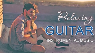 Top 200 Romantic Guitar Love Songs - Beautiful Relaxing Guitar Instrumental Music