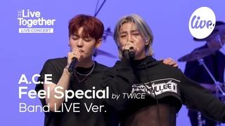 "[4K]  (에이스)의 ""Feel Special (by 트와이스)"" Band LIVE Cover.│커버 강자의 또다른 레전드 무대 [itsLIVE 잇츠"