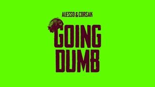 Alesso x CORSAK - Going Dumb (Official Audio)