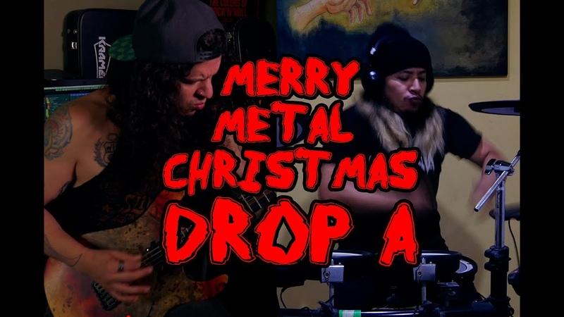 Charlie Parra del Riego Merry METAL CHRISTMAS Medley 2019 IN DROP A ft Devadip Chunga