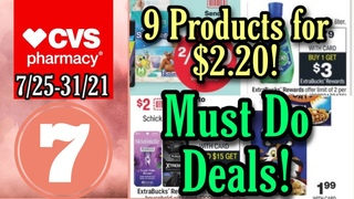CVS Must Do Deals- Get 9 Products for $ Cash Cost! Beginner Transactions 7/25-31/21.