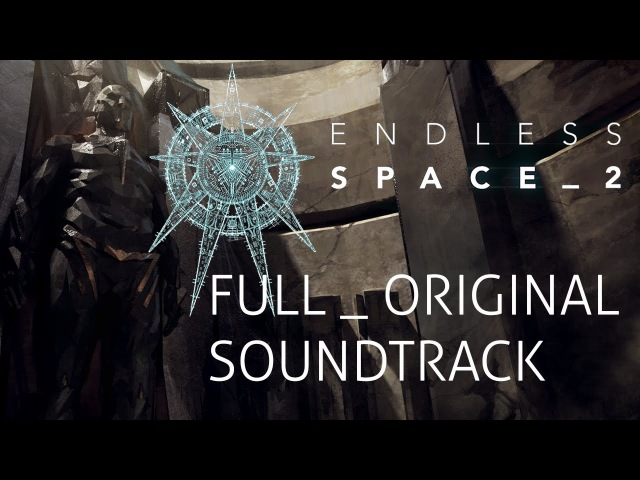 Endless Space 2 Full Original Soundtrack