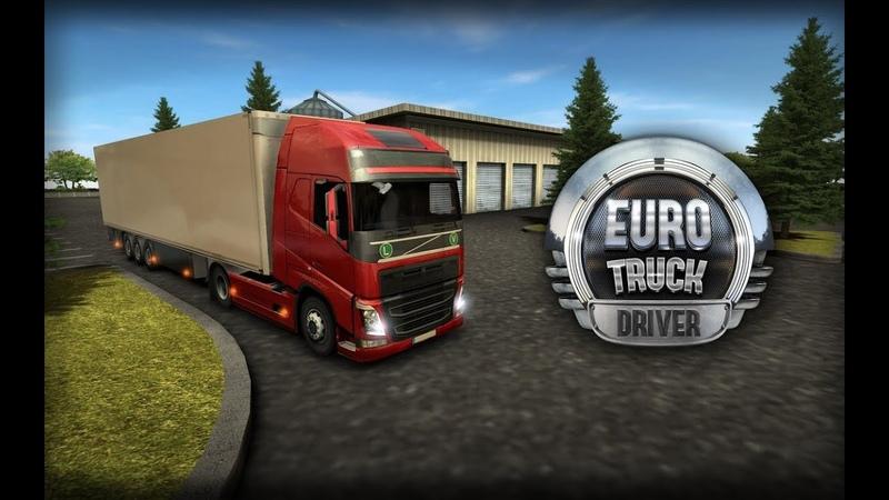 Euro Truck Driver 1 Начало Мини обзор На андроид Сепар на грузовике