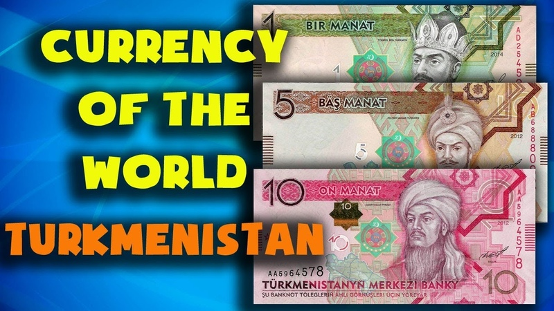 Currency of the world Turkmenistan Turkmenistan manat Exchange rates Turkmenistan