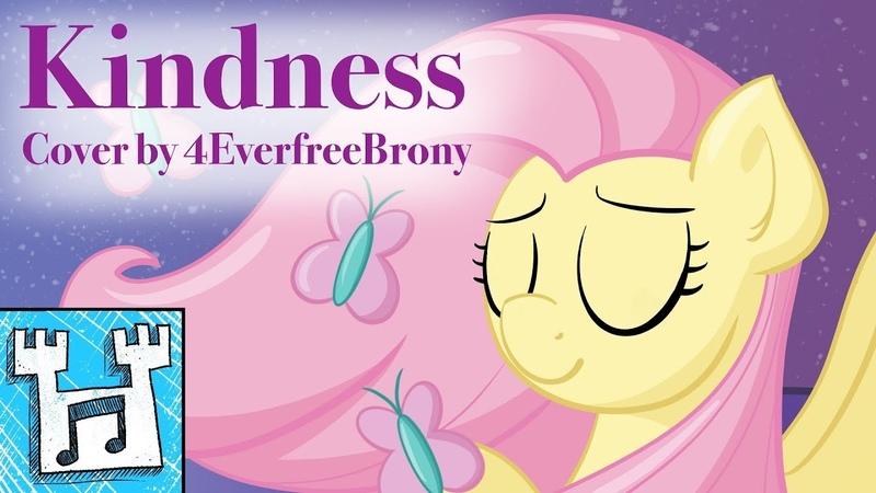 4everfreebrony Kindness cover
