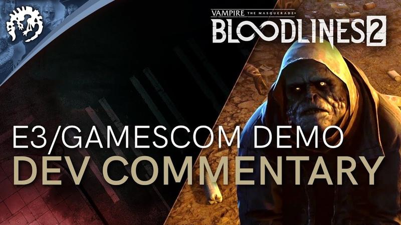 Vampire: The Masquerade - Bloodlines 2 - E3/Gamescom Demo With Ka'ai Cluney