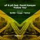 David Kareyan, Pg, Up - Follow You (Tantsui Remix)