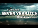 The Someones - Seven Year Itch (Downplay cover)