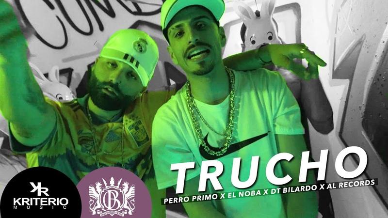 Perro Primo El Noba Al Records TRUCHO Feat Cumbia 420 RKT