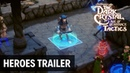 The Dark Crystal Age of Resistance Tactics Heroes of the Resistance Trailer
