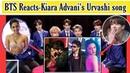 BTS reaction to bollywood songsUrvashi-Shahid Kapoor,Kiara AdvaniKorean reaction to bollywood song