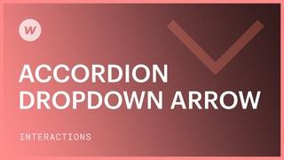 Accordion dropdown arrow - Webflow interactions & animations tutorial