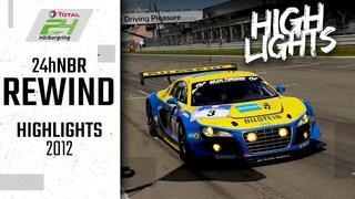 Audi-Sieg zum Jubiläum | 24h-Rennen Nürburgring Rewind | Highlights 2012