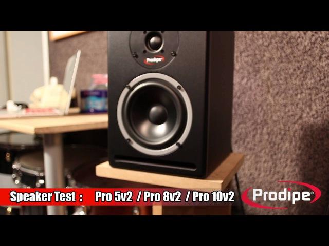 Speaker Test : Pro 5v2 / Pro 8v2 / Pro 10v2