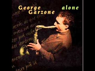 George Garzone_Spring Can Really Hang You Up The Most