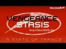 Vengeance - Stasis (Denga Manus Webifier Mix)