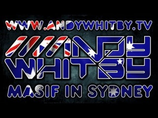 Andy Whitby @ Masif in Sydney Australia with Farley, Hill, Glazby, Reynolds, K90 + more!