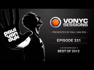 Paul van Dyk's VONYC Sessions 331 - The Best of 2012 - Part 2