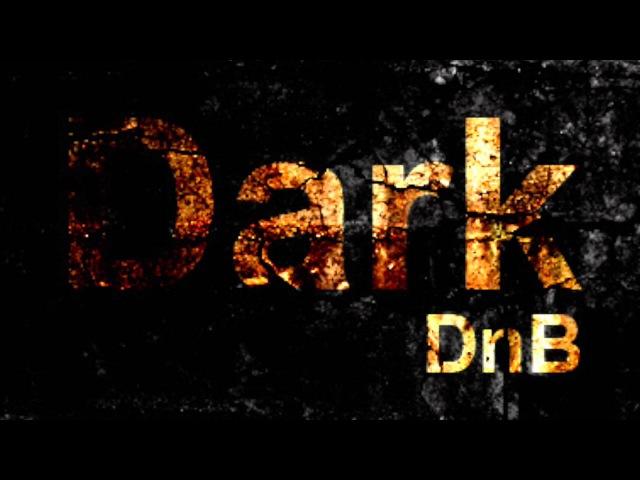 Dark Drum and Bass/Neurofunk/darkstep/Techstep Mix 2014 Vol 1