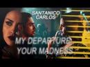 Santanico & Carlos;My departure - yo