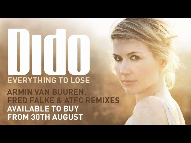 Dido Everything To Lose Armin van Buuren Remix