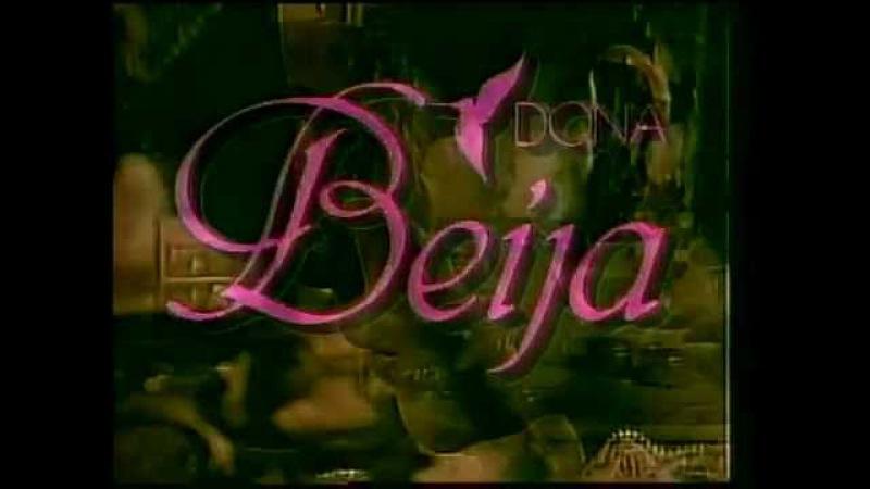 Донна Бейжа Dona Beija 1986 ABERTURA