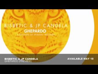 Bisbetic & JP Candela - Ghepardo
