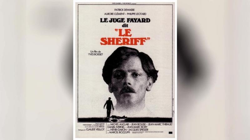 Следователь Файяр по прозвищу Шериф (1976) | Le Juge Fayard dit Le Sh