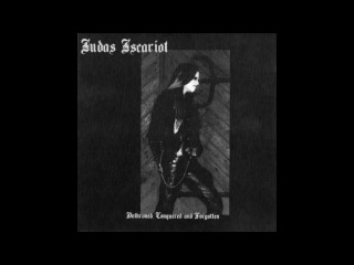 Judas iscariot - Descent to the Abyss