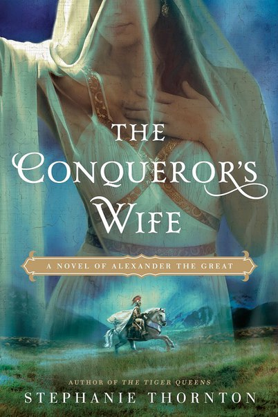 Stephanie Thornton - The Conqueror's Wife