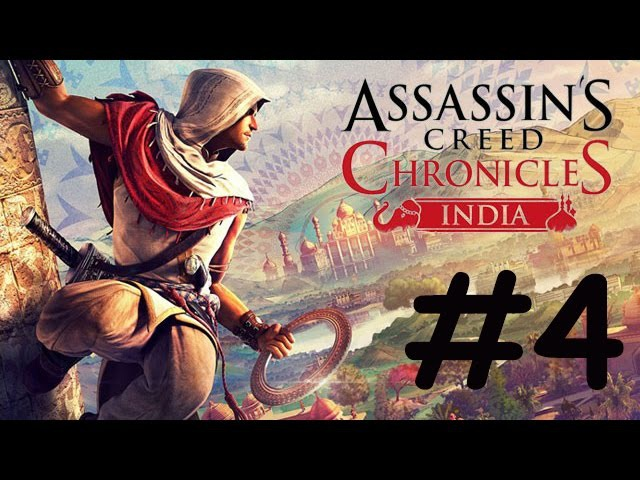 Assassin's Creed Chronicles: India Прохождение на русском без комментариев 4 - Преследуем майора
