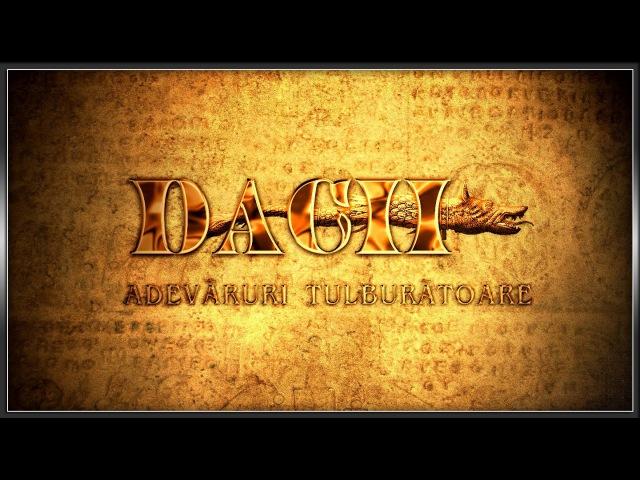 Dacii - Adevaruri tulburatoare - 2012 Full HD
