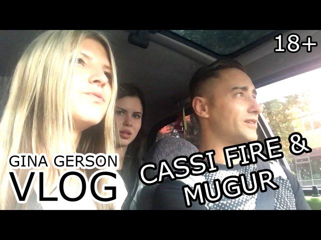 GINA GERSON VLOG 5 CASSI FIRE MUGUR