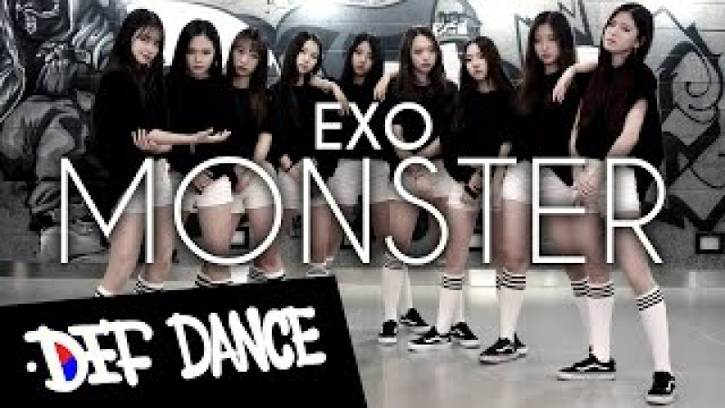 EXO 엑소 Monster 몬스터 Dance Cover 데프댄스스쿨 수강생 월평가 최신가요 방송댄스 defdance kpop cover 45