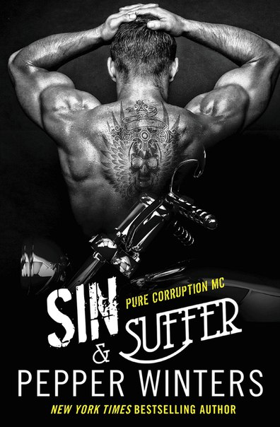 Sin & Suffer (Pure Corruption MC #2)
