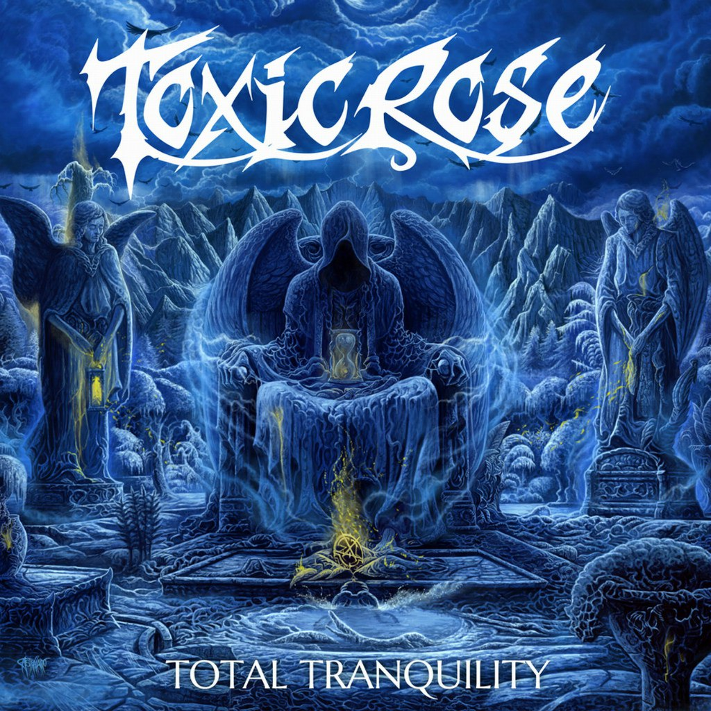 Toxicrose - Total Tranquility