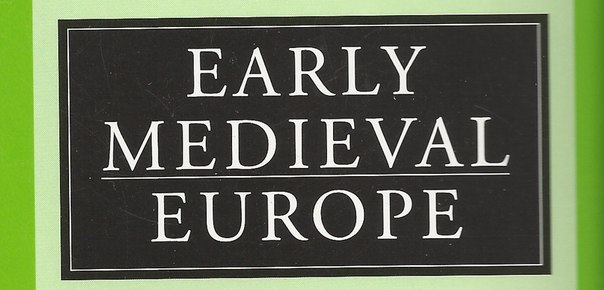 Early Medieval Europe Volume issue 2012
