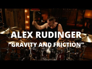 "Meinl Cymbals Alex Rudinger ""Gravity and Friction"" Drum Video"